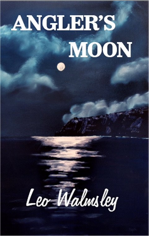 Cover of Angler's Moon by Leo Walmsley