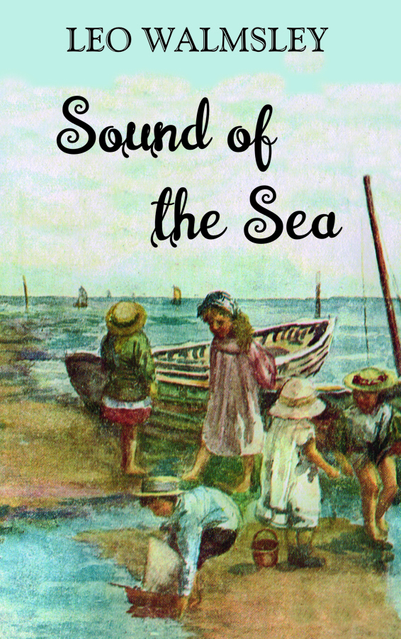 Sound of the Sea by Leo Walmsley
