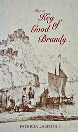 Cover of For a Keg of Good Brandy by Patricia Labistour